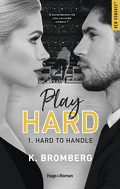 Play Hard, Tome 1 : Hard to Handle