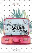 À la recherche de Sarah Sparks