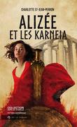 Alizée et les Karneia