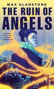 Craft Sequence, Tome 6 : The Ruin of Angels