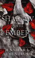 Flesh and fire, Tome 1 : A shadow in the ember
