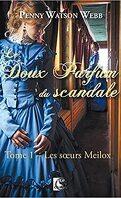 Le Doux Parfum du scandale, Tome 1 : Les Sœurs Meilox