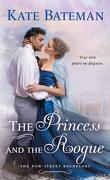 Les Célibataires de Bow Street, Tome 3 : The princess and the rogue