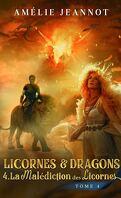 Licornes et dragons, Tome 4 : La Malédiction des licornes