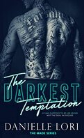 Made, Tome 3 : The Darkest Temptation