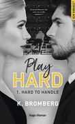 Play Hard, Tome 1 : Hard to Handle