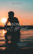 Someone You Won't Talk About, Tome 2