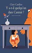 Y a-t-il quelqu'un dans Casimir?