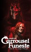 Carrousel funeste, Tome 1 : La Marque d'Ysengrin