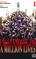 I'm standing on a million lives, Tome 1