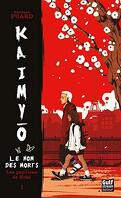 Kaimyo, le nom des morts, Tome 1 : Les Papillons de Kobé