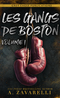 Les Gangs de Boston, Volume 1