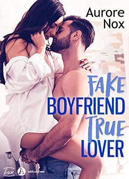 Couverture du livre : Fake boyfriend, true lover