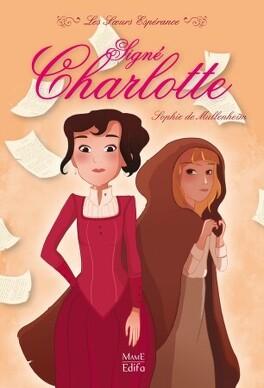 Couverture du livre : Les Sœurs Espérance, Tome 1 : Signé Charlotte