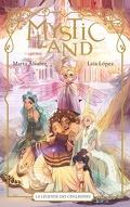 Mystic Land - La Légende des cinq reines