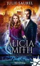 Alicia Smith, Tome 2 : L'Habit ne fait pas le vampire