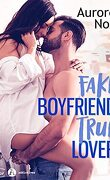 Fake boyfriend, true lover