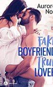 Fake boyfriend, true lover