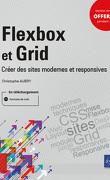Flexbox et Grid : Créer des sites modernes et responsives