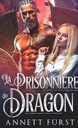 Kidnappée par les soldats dragons, Tome 4 : La Prisonnière du dragon