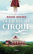 La vie est un cirque