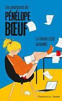 Les Aventures de Pénélope Boeuf, Tome 2 : La Travailleuse acharnée