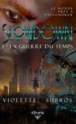 Slowdown - T1 : La guerre du temps