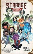 Strange Academy, Tome 1 : First Class