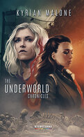 The Underworld Chronicles, Tome 1