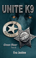 Unité K9, Tome 4 : Green River
