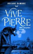 Vivepierre, Tome 2 : Celle qui libère les captifs