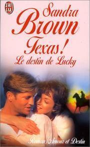 Couverture du livre : Texas, Tome 1 : Le Destin de Lucky