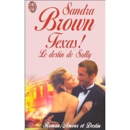 Couverture du livre : Texas, Tome 3 : Le Destin de Sally