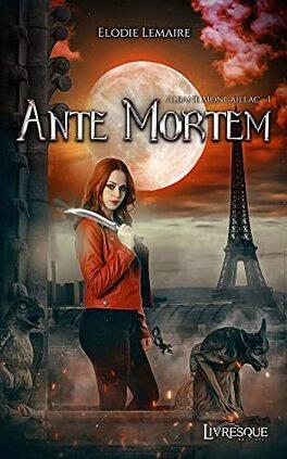Couverture du livre : Albane Mongaillac, Tome 1 : Ante Mortem