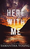 Adair Family, Tome 1 : Here With Me