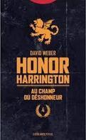 Honor Harrington, Tome 4 : Au champ du déshonneur