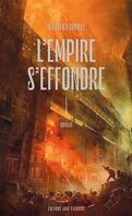 L'Empire s'effondre, Tome 1