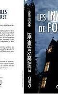Les Invisibles de Fougeret: L'histoire du château le plus hanté de France