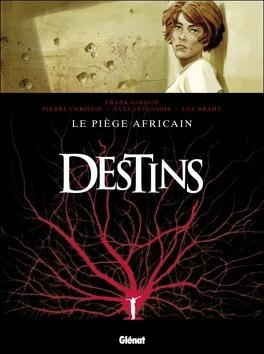 Couverture du livre : Destins, Tome 3 : Le piège africain