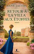La Villa aux étoffes, Tome 4 : Retour à la villa aux étoffes
