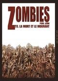 Zombies, Tome 0 : La Mort et le Mourant