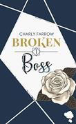 Broken Boss, Tome 1
