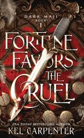 Dark Maji, Tome 1 : Fortune Favors the Cruel