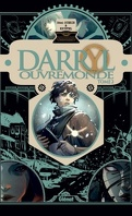 Darryl Ouvremonde, Tome 2