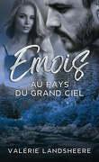 Emois, Au pays du grand ciel