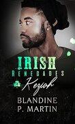 Irish Renegades, Tome 3 : Keziah