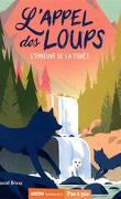 L'Appel des loups, Tome 5 : L'Épreuve de la forêt