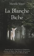 La Blanche Biche