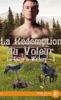 Les Loups de Walburg, Tome 3 : La Rédemption du voleur