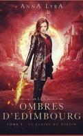 Les Ombres d'Édimbourg, Tome 3 : Le Glaive du destin